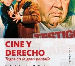 CINE Y DERECHO /TOGAS EN LA GRAN PANTALLA / RAFAEL...