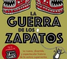 LA GUERRA DE LOS ZAPATOS / PICHON, LIZ