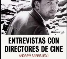 ENTREVISTAS CON DIRECTORES DE CINE / SARRIS,...