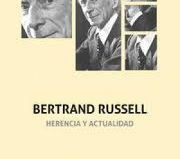 BERTRAND RUSSELL. HERENCIA Y ACTUALIDAD / VV. AA.