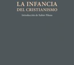 INFANCIA DEL CRISTIANISMO, LA / TROCMÉ, ÉTIENNE