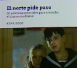EL NORTE PIDE PASO /50 PELICULAS ESENCIALES PARA...