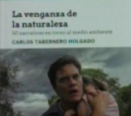 LA VENGANZA DE LA NATURALEZA /50 NARRATIVAS EN...