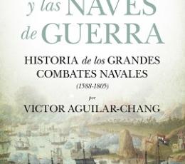 VIENTO Y LAS NAVES DE GUERRA, EL /HISTORIA DE LOS...