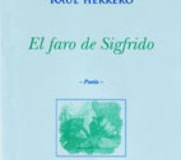 EL FARO DE SIGFRIDO /Alicia Silvestre / Raúl...