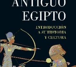 ANTIGUO EGIPTO /INTRODUCCIÓN A SU HISTORIA Y...