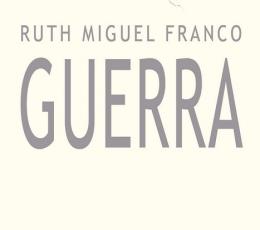 GUERRA / MIGUEL FRANCO, RUTH