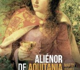 ALIÉNOR DE AQUITANIA / AURELL, MARTIN
