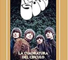 THE BEATLES RUBBER SOUL /LA CUADRATURA DEL CÍRCULO...
