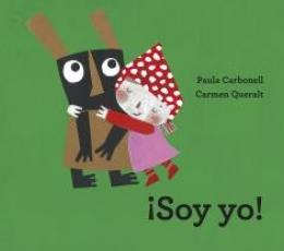¡SOY YO! / CARBONELL, PAULA