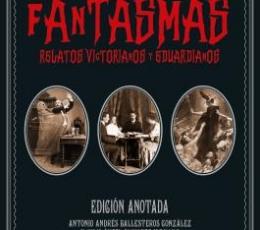 FANTASMAS RELATOS VICTORIANOS Y EDUARDIANOS / VV....