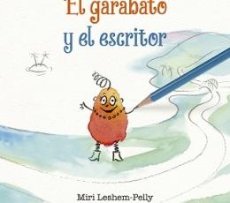 EL GARABATO Y EL ESCRITOR / LESHEM-PELLY, MIRI