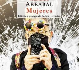 MUJERES (DE MEMORIA II) / FERNANDO ARRABAL