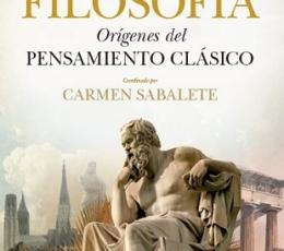 FILOSOFIA.ORIGENES DEL PENSAMIENTO CLÁSICO /...