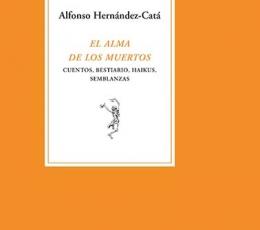 El alma de los muertos / HERNANDEZ-CATA, ALFONSO