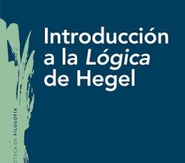 INTRODUCCIÓN A LA LÓGICA DE HEGEL / ARAGÜÉS...