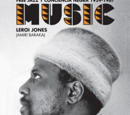 BLACK MUSIC /FREE JAZZ Y CONCIENCIA NEGRA...