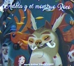 ADELA Y EL MONSTRUO ROCO / AGUADO, JESUS / GARCÍA...