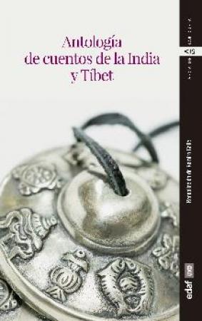 ANTOLOGÍA DE CUENTOS DE LA INDIA Y TÍBET / VV. AA.