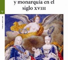 CULTURA ACADÉMICA Y MONARQUÍA EN EL SIGLO XVIII /...