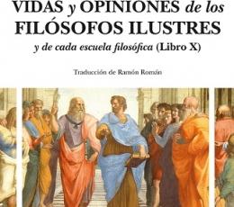 VIDAS Y OPINIONES DE LOS FILÓSOFOS ILUSTRES Y DE...