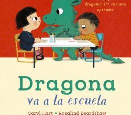 DRAGONA VA A LA ESCUELA / HART, CARYL