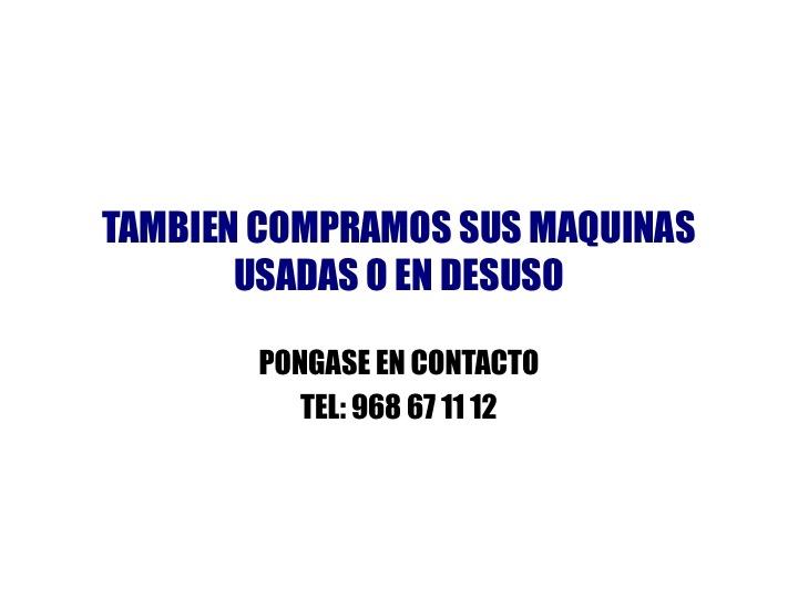 COMPRAMOS SUS MAQUINAS